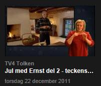 TV-ruta Jul med Ernst tsp-tolkad, från tv4tolken.se